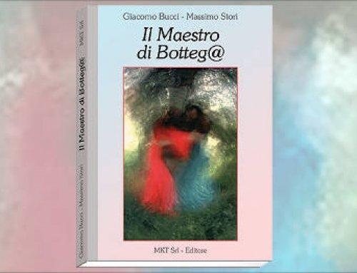 """Il libro """"Il Maestro di Botteg@"""""""